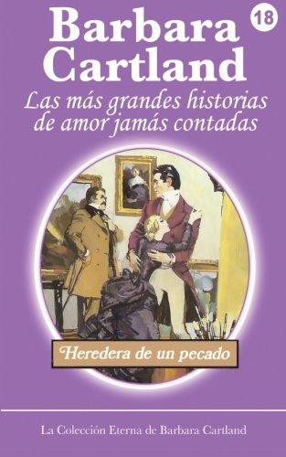 9781499237597: Heredera de un Pecado (La Colección Eterna de Barbara Cartland) (Volume 18) (Spanish Edition)