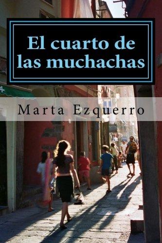9781499238549: El cuarto de las muchachas (Spanish Edition)