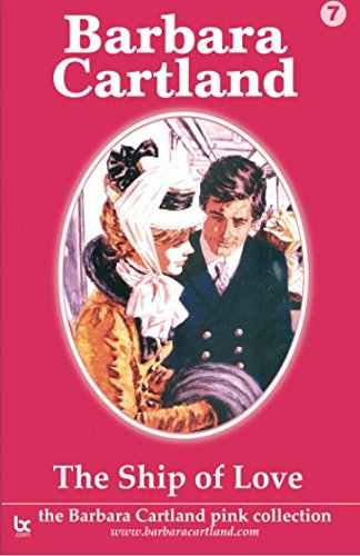 9781499238938: The Ship of Love (The Pink Collection) (Volume 7)