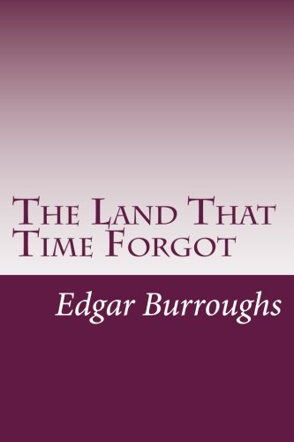9781499241471: The Land That Time Forgot