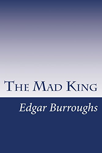 9781499241983: The Mad King