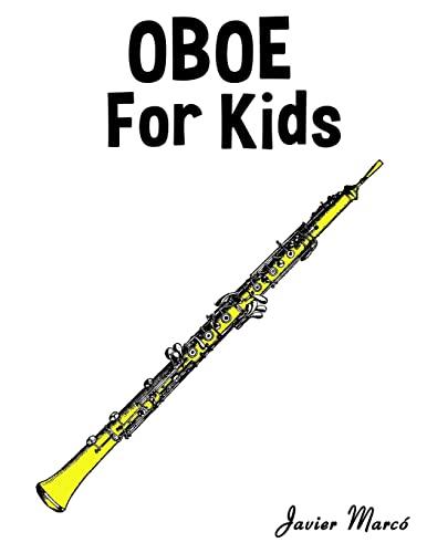 9781499243475: Oboe for Kids: Christmas Carols, Classical Music, Nursery Rhymes, Traditional & Folk Songs!
