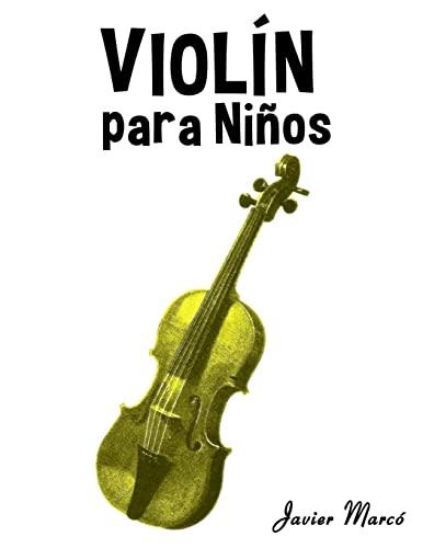 Violin Para Ninos: Musica Clasica, Villancicos de: Javier Marco