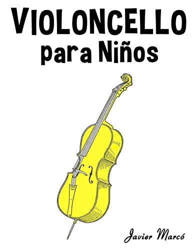 Violoncello Para Ninos: Musica Clasica, Villancicos de: Marco, Javier