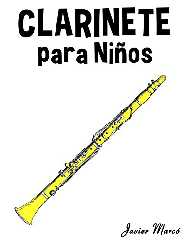 9781499243932: Clarinete para Niños: Música Clásica, Villancicos de Navidad, Canciones Infantiles, Tradicionales y Folclóricas! (Spanish Edition)