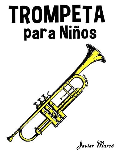9781499243956: Trompeta para Niños: Música Clásica, Villancicos de Navidad, Canciones Infantiles, Tradicionales y Folclóricas! (Spanish Edition)