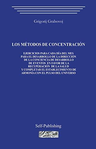 9781499250527: Los métodos de concentración
