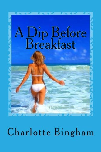 9781499253184: A Dip Before Breakfast: Mums On The Run Book 2