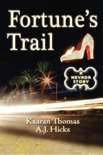 9781499256826: Fortune's Trail: A Nevada Story