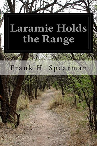 9781499261141: Laramie Holds the Range