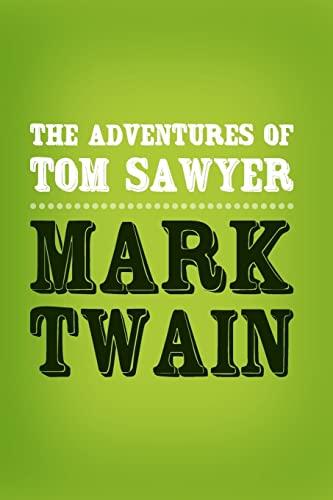 9781499261745: The Adventures of Tom Sawyer: Original & Unabridged