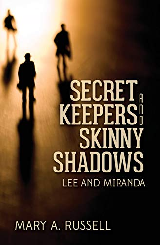 9781499262964: Secret Keepers and Skinny Shadows: Lee and Miranda