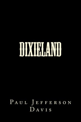 9781499263350: Dixieland (Volume 1)