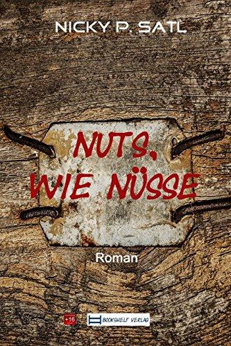 9781499269543: Nuts, ...: ... wie Nüsse (German Edition)
