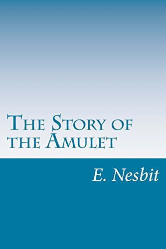 9781499271485: The Story of the Amulet