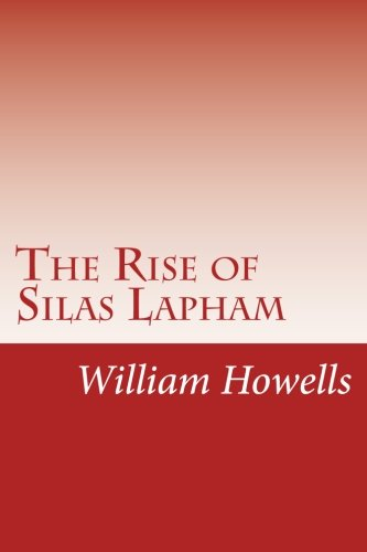 9781499277531: The Rise of Silas Lapham