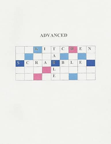 Advanced Kitchen Table Scrabble (Paperback): Bob Espy Navarro