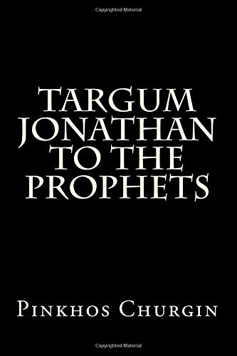 9781499281446: Targum Jonathan To The Prophets