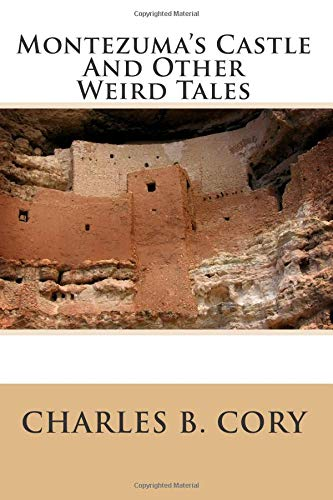 9781499282467: Montezuma's Castle And Other Weird Tales