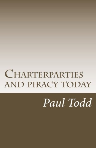 Charterparties and piracy today: Todd, Paul
