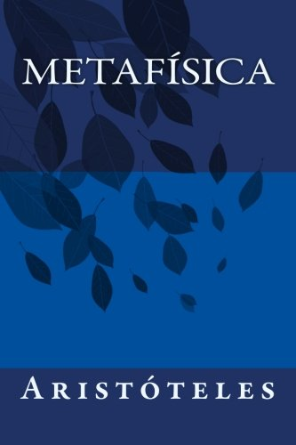9781499284492: Metafísica (Spanish Edition)