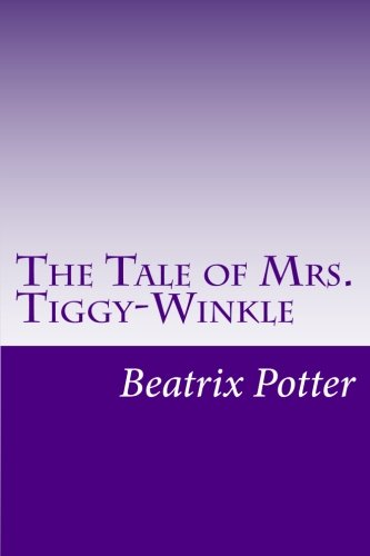 9781499286571: The Tale of Mrs. Tiggy-Winkle