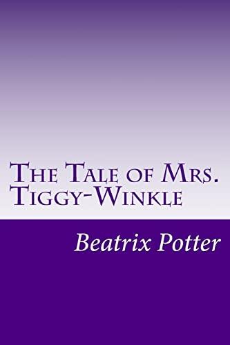 9781499286571: The Tale of Mrs. Tiggy-Winkle