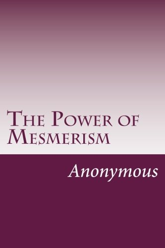 9781499286649: The Power of Mesmerism
