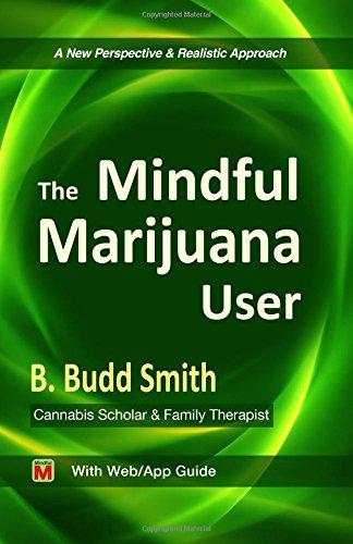 9781499287257: The Mindful Marijuana User
