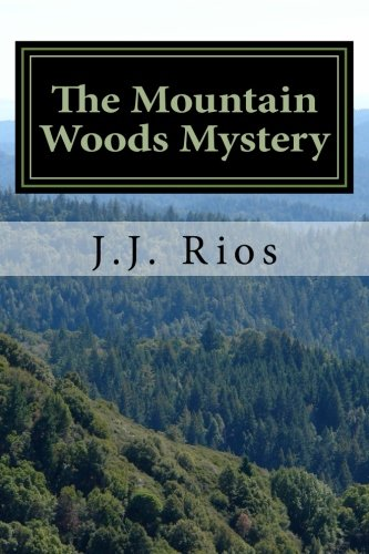 9781499290851: The Mountain Woods Mystery: Our Strange World: The Internet Chronicles: The Mountain Woods Mystery (Volume 1)