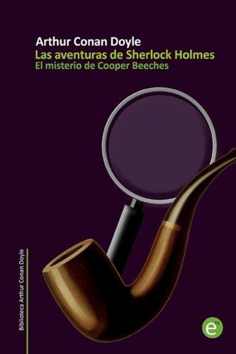 El Misterio de Cooper Beeches: Las Aventuras: Sir Arthur Conan