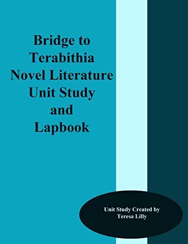 9781499294392: Bridge to Terabithia Novel Literature Unit Study and Lapbook