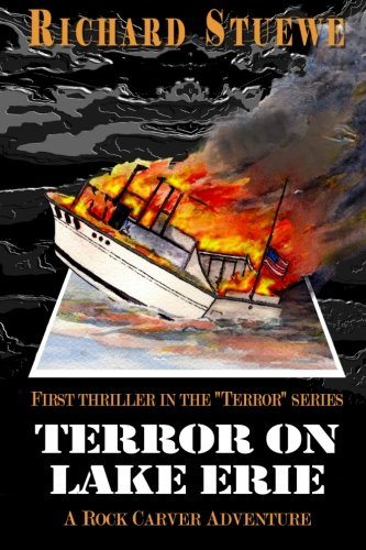 Terror on Lake Erie: A Rock Carver Adventure: Stuewe, Richard A