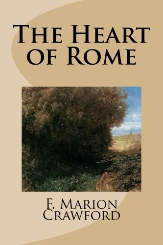 9781499301366: The Heart of Rome