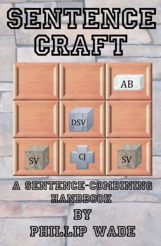 9781499301694: Sentence Craft: A Sentence-Combining Handbook
