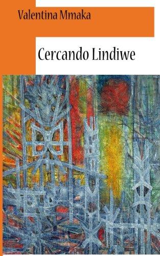 9781499303117: Cercando Lindiwe (Italian Edition)