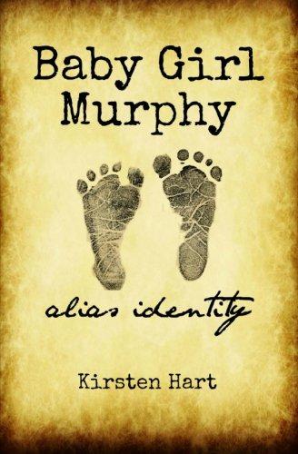 Baby Girl Murphy: Alias Identity: Hart, Kirsten