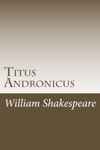 Titus Andronicus: Shakespeare, William