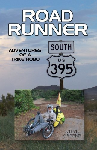 9781499311020: Road Runner: Adventures of a Trike Hobo