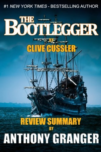 9781499312935: The Bootlegger (An Isaac Bell Adventure) by Clive Cussler Review Summary