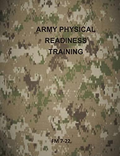 9781499314885: Army Physical Readiness Training: FM 7-22 (U.S. Army Field Manual)