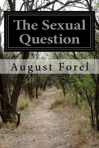 9781499320800: The Sexual Question: A Scientific, Psychological, Hygienic, and Sociological Study