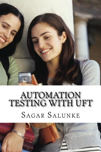 9781499324303: Automation Testing with UFT: A Beginner's Guide