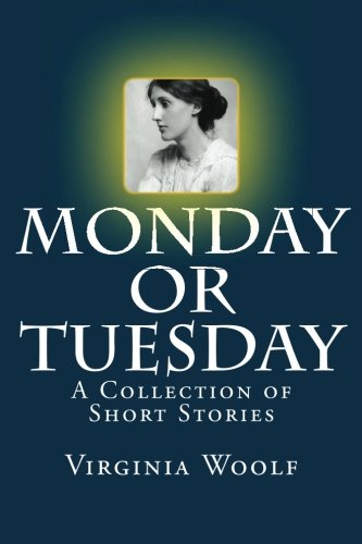 9781499324433: Monday or Tuesday: A Collection of Short Stories