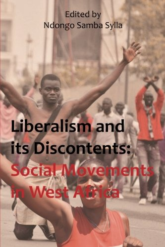9781499324754: Liberalism and its discontents: Social movements in West Africa