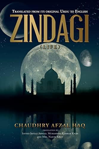 Zindagi (Life): Chaudhry Afzal Haq