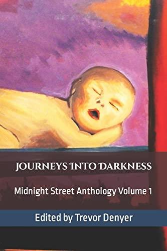 9781499326123: Journeys Into Darkness: Midnight Street Anthology