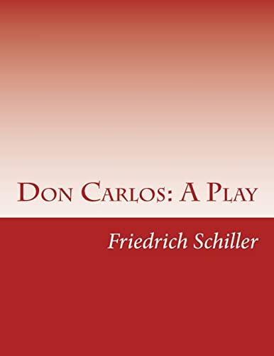 9781499327052: Don Carlos: A Play