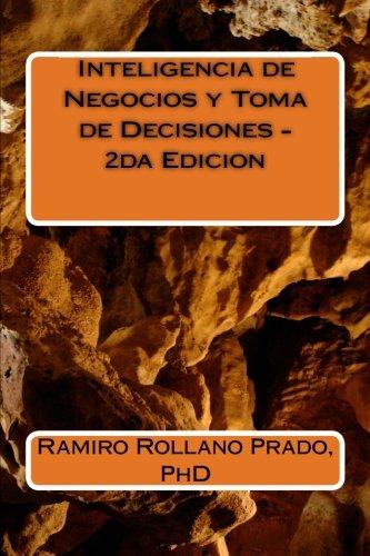 9781499327281: Inteligencia de Negocios y Toma de Decisiones - 2da Edicion