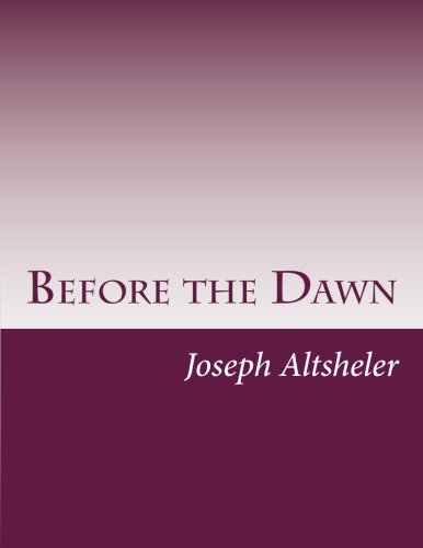 9781499327625: Before the Dawn